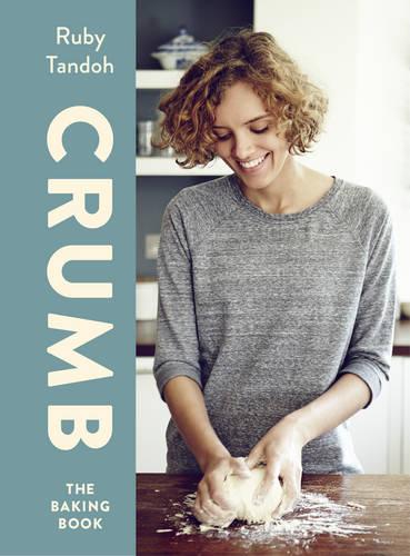 Crumb: The Baking Book, Tandoh, Ruby, New